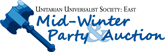 Unitarian Universalist Society: East Mid-Winter Party and Auction