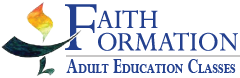 Faith Formation - Adult Religious Education Classes