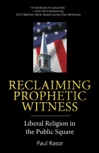Reclaiminc Prophetic Witness
